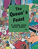 img - for The Queen's Feast: A puzzle book about Esther book / textbook / text book
