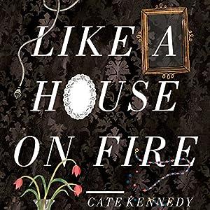 Like a House on Fire Audiobook