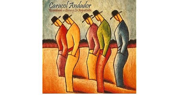 Recordando a Lorca y La Argentinita de Caracol Andador en ...