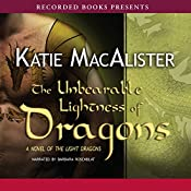 The Unbearable Lightness of Dragons | Katie MacAlister