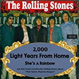 2,000 Light Years From Home / She's A Rainbow [Vinilo]