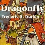 Dragonfly | Frederic S. Durbin