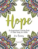 Hope: An Inspirational Coloring Book and Bible Study for Adults