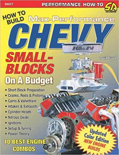 David Vizard's How to Build Max-Performance Chevy Small-Blocks on a