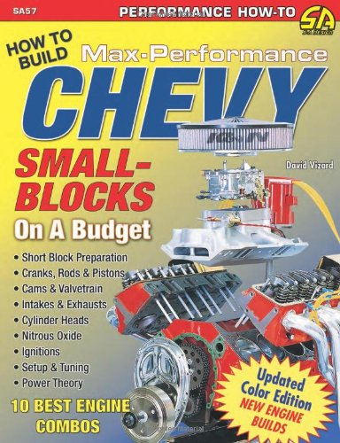 David Vizard's How to Build Max Performance Chevy Small Blocks on a Budget (Performance How-To) (Chevy Small Block Books compare prices)
