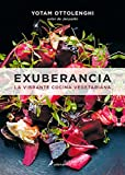 Exuberancia. La vibrante cocina vegetariana (Spanish Edition)