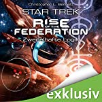 Zweifelhafte Logik (Star Trek - Rise of the Federation 3) | Christopher L. Bennett