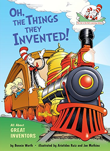 Oh, the Things They Invented!: All About Great Inventors (Cat in the Hat's Learning - Seuss Hat Dr Cat In Book The
