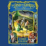 The Land of Stories: Beyond the Kingdoms | Chris Colfer