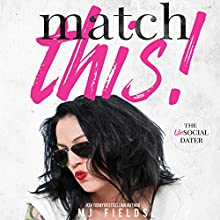 Match This!: The Matched Duet, Book 1 Audiobook by MJ Fields Narrated by Ramona Master
