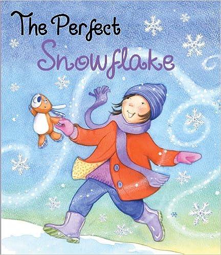 The Perfect Snowflake (Picture Books)