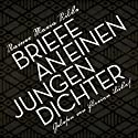 Briefe an einen jungen Dichter Audiobook by Rainer Maria Rilke Narrated by Florian Lukas