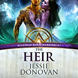 The Heir: Kelderan Runic Warriors, Book 3