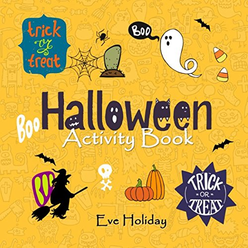 Halloween Activity Book: Mazes, Word Puzzles, Coloring Pages, Spot the Differences, and Funny Jokes! (Holiday Books)