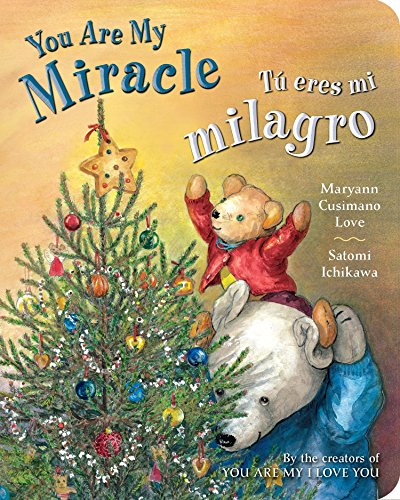 Tú eres mi milagro / You Are My Miracle (Spanish Edition) (Stories Spanish Christmas)