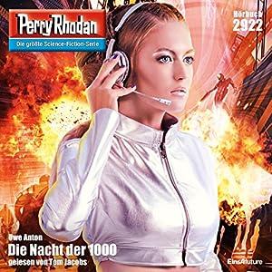 Die Nacht der 1000 (Perry Rhodan 2922) Hörbuch