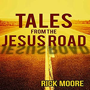 Tales from the Jesus Road Audiobook