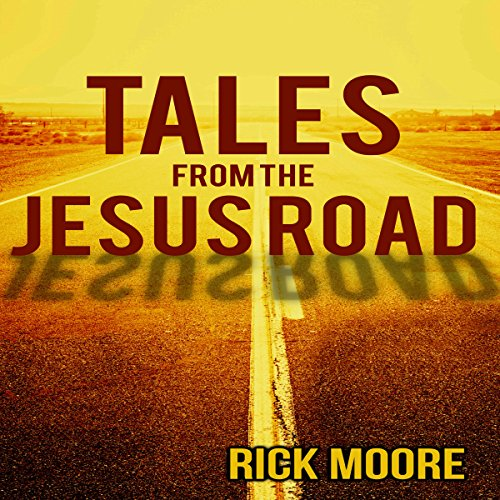 Tales from the Jesus Road