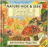 img - for Woods & Forests (Nature Hide & Seek) book / textbook / text book
