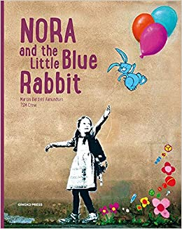 Collectif - Nora And The Little Blue Rabbit