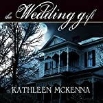 The Wedding Gift | Kathleen McKenna