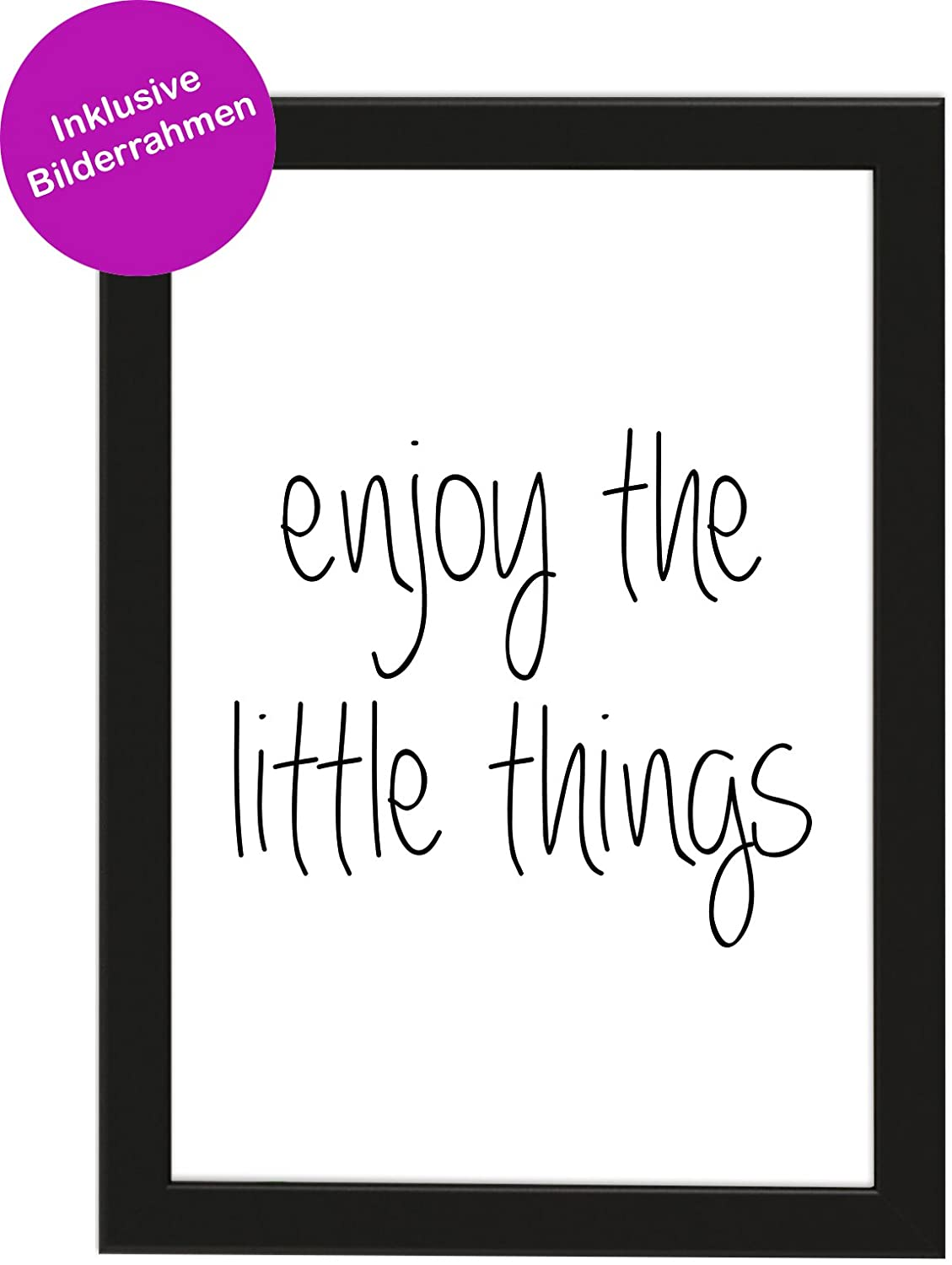 PICSonPAPER Poster Din A4 Enjoy The Little Things, gerahmt mit ...