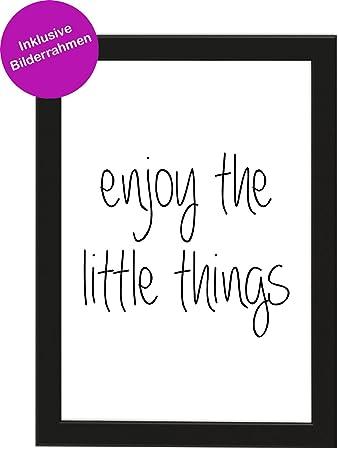 bilderrahmen sprüche PICSonPAPER Poster Din A4 Enjoy The Little Things, gerahmt mit  bilderrahmen sprüche