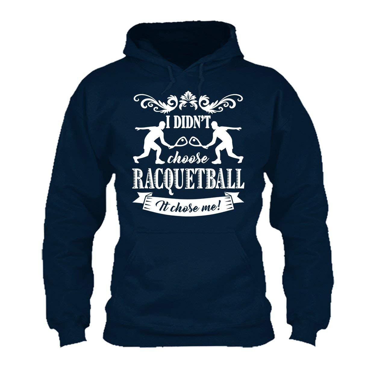 Hoodies Racquetball Chose Me Tee Shirt Shirt
