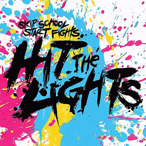 Hit the Lights - Skip School, Start Fights (Colored Vinyl, Digital Download Card)