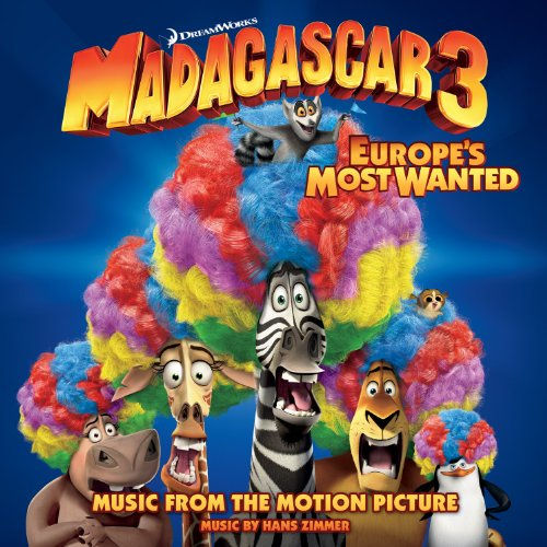 Madagascar 3: Europe's Most Wa...