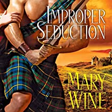 Improper Seduction Audiobook by Mary Wine Narrated by Ray Chase