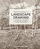 #8: Essential Techniques of Landscape Drawing: Master the Concepts and Methods for Observing and Rendering Nature