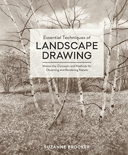 Pdf eBooks Essential Techniques of Landscape Drawing: Master the Concepts and Methods for Observing and Rendering Nature