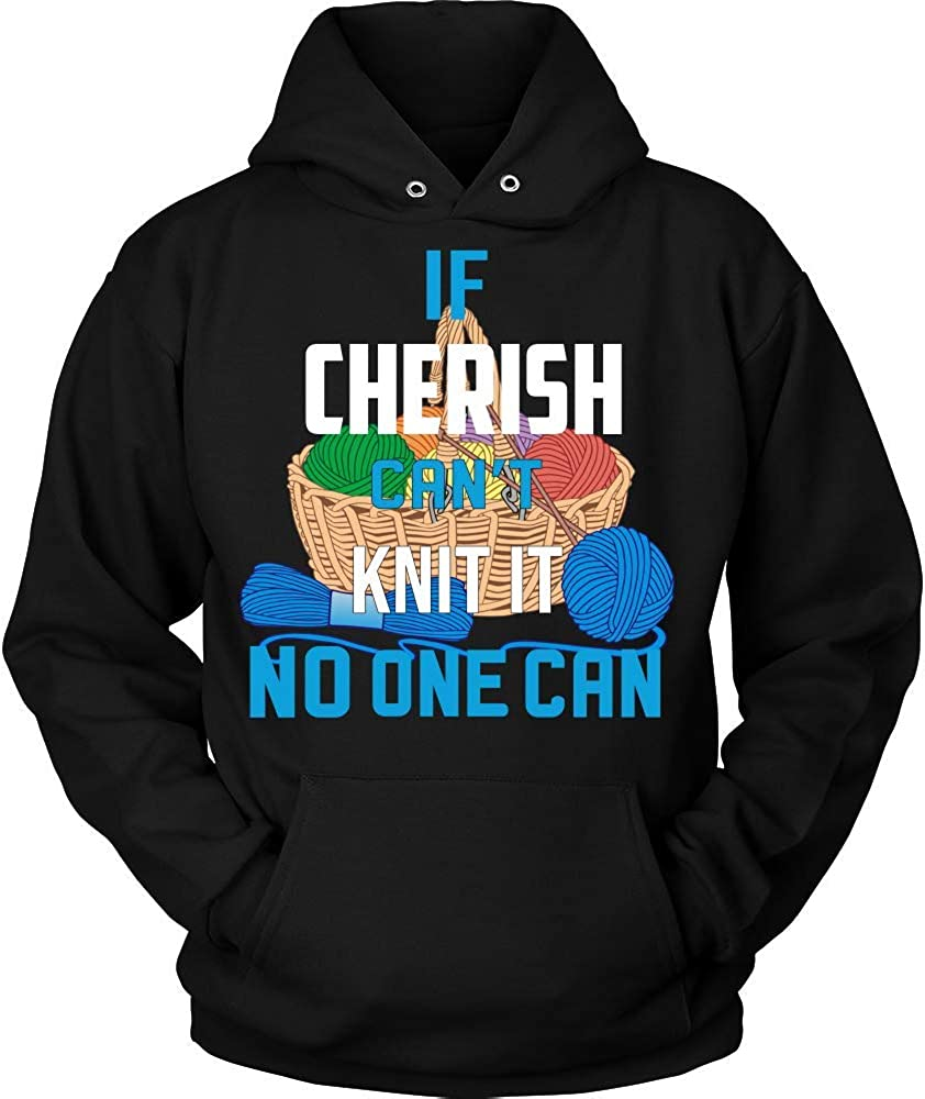 IF Cherish Cant Knit IT NO ONE CAN Hoodie Black