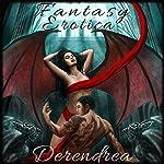 Fantasy Erotica | Derendrea