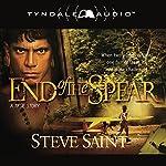 End of the Spear | Steve Saint
