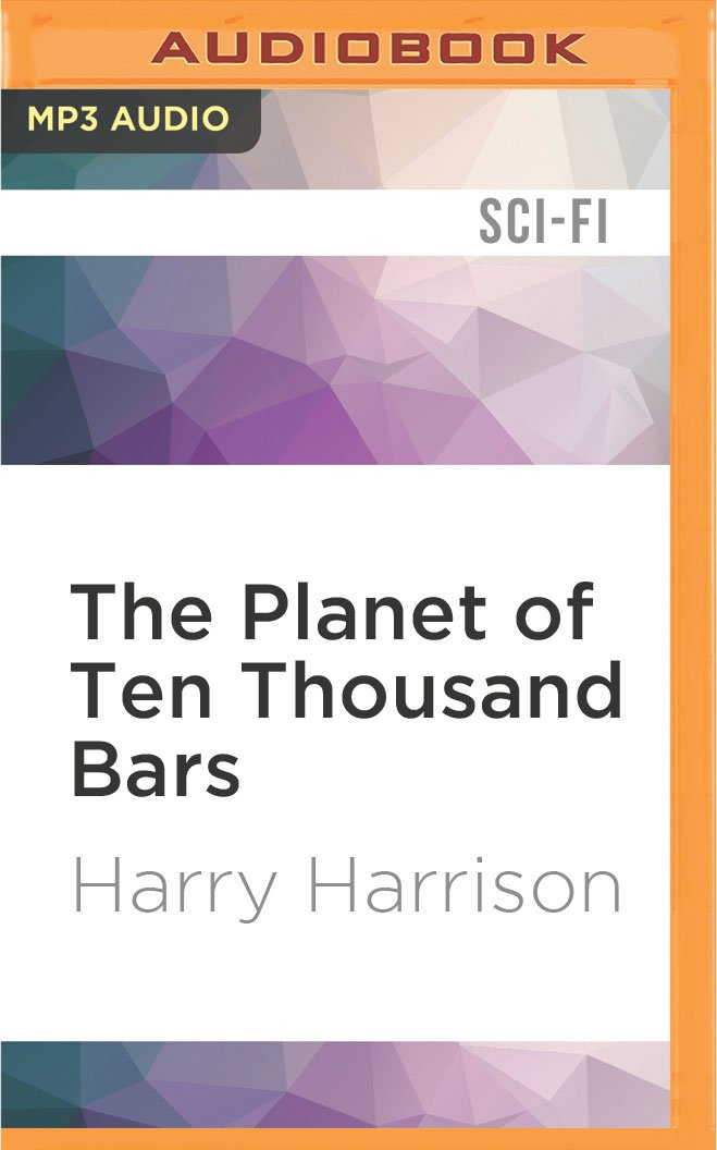 Read Online The Planet of Ten Thousand Bars (Bill, the Galactic Hero) pdf