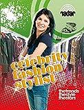 Celebrity Fashion Stylist. (Radar)