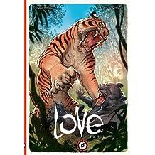 Love Volume 1: The Tiger