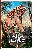 Love Volume 1: The Tiger (Love Hc)