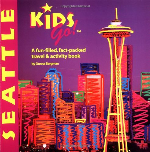 Del Kids Go Seattle A Fun Filled Fact Packed Travel And