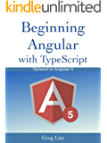 Beginning Angular with Typescript (updated to Angular 5) (English Edition)