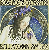 Belladonna Smiles by Bone Poets Orchestra (2010-05-04)