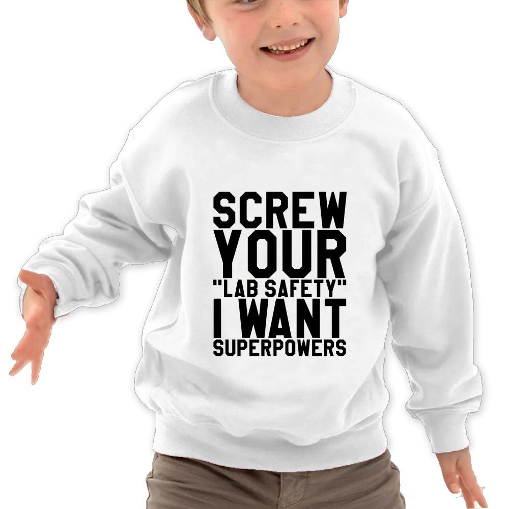 I Want Superpowers Its Everyday Bro Kids Fashion Round Neck Long Sleeve T-Shirts Mkajkkok Screw Your Lab Safety