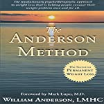 The Anderson Method: The Secret to Permanent Weight Loss | William Anderson