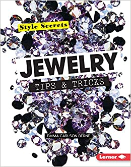 cc9d4aa69 Jewelry Tips & Tricks (Style Secrets) Library Binding – August 1, 2015