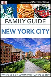 family guide new york city dk eyewitness travel family