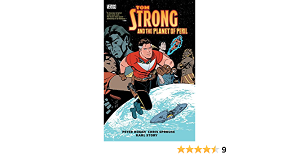 Tom Strong And The Planet Of Peril Hogan Peter Sprouse Chris Story Karl 9781401246457 Amazon Com Books