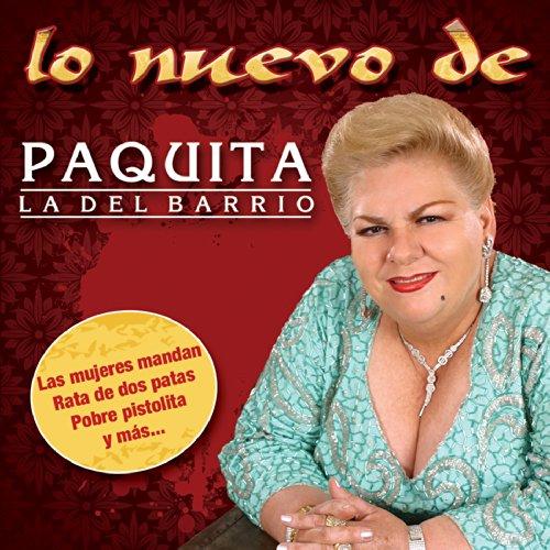 Lo Nuevo de Paquita La Del Barrio