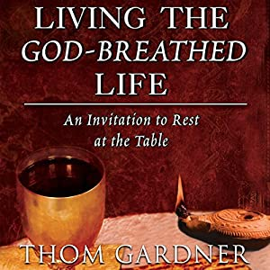 Living the God-Breathed Life Audiobook